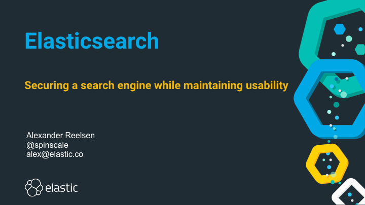 Elasticsearch - Securing a search engine while maintaining usability