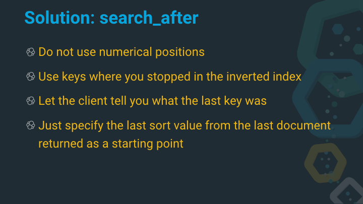 Solution: search_after